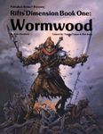 RPG Item: Dimension Book 01: Wormwood