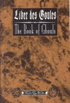 RPG Item: Liber des Goules: The Book of Ghouls