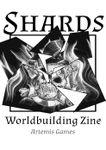 Issue: Shards: Worldbuilding Zine (Volume 2, Issue 1 - Apr 2020)