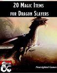 RPG Item: 20 Magic Items for Dragon Slayers