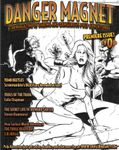 Issue: Danger Magnet (Issue 0 - August 2008)