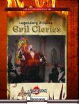 RPG Item: Legendary Villains: Evil Clerics