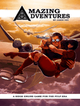 RPG Item: Amazing Adventures: A Siege Engine Game for the Pulp Era