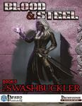 RPG Item: Blood & Steel, Book 5: The Swashbucker
