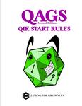 RPG Item: QAGS Second Edition Qik Start Rules