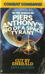 RPG Item: Piers Anthony's Bio of a Space Tyrant: Cut by Emerald