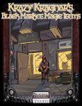 RPG Item: Krazy Kragnar's: Black Market Magic Items