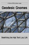 RPG Item: Geodesic Gnomes