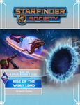 RPG Item: Starfinder Society Season 3-06: Rise of the Vault Lord