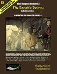 RPG Item: Mini-dungeon Module S3: The Bandit's Bounty