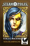 Board Game: Steamopolis: Versus Machina