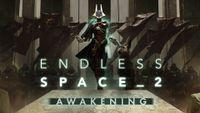 Video Game: Endless Space 2: Awakening