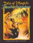 RPG Item: Tales of Magick: Dark Adventure