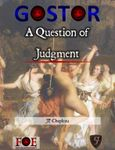 RPG Item: GOSTOR: A Question of Judgment