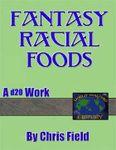 RPG Item: Fantasy Racial Foods