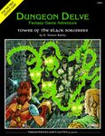 RPG Item: Dungeon Delve Adventure #1: Tower of the Black Sorcerers