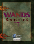 RPG Item: Wands Recrafted