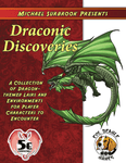 RPG Item: Michael Surbrook: Draconic Discoveries