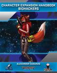 RPG Item: Character Expansion Handbook: Biohackers