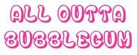 RPG: All Outta Bubblegum