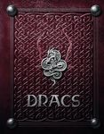 RPG Item: Dracs