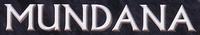 Setting: Mundana