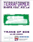 RPG Item: Terraformer #07: Trains of Eos