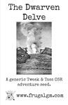 RPG Item: The Dwarven Delve