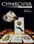Issue: CypherCaster Magazine (Issue 010 - Winter 2017)