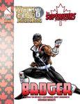 RPG Item: Les Supérieurs: Badger