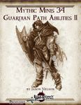 RPG Item: Mythic Minis 034: Guardian Path Abilities II