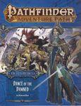 RPG Item: Pathfinder #099: Dance of the Damned