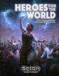 RPG Item: Heroes for the World: Ready Made Characters for Scion Second Edition