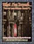 RPG Item: Tales of Legend-Haunted Arkham #3: What Lies Beyond...