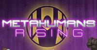 RPG: Metahumans Rising