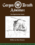 RPG Item: Gorgon Breath Adventure: The Fight for the Forest