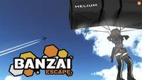 Video Game: Banzai Escape