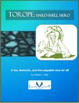 RPG Item: Torope: Hard-Shell Hero