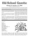 Issue: Old-School Gazette (Issue 6 - Oct 2006)