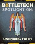 RPG Item: BattleTech - Spotlight On: Unending Faith