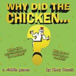 Board Game: Why Did the Chicken...?