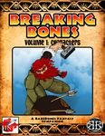 RPG Item: Breaking Bones Volume 1: Characters