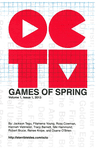 Issue: Octo: Games of Spring (Volume 1, Issue 1 - Mar 2013)