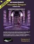 RPG Item: Mini-dungeon Module D4: Mazestone Dungeon