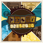 Board Game: Rusty Industry