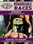 RPG Item: Remarkable Races: Anumus