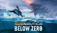 Video Game: Subnautica - Below Zero