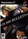 Video Game: 10,000 Bullets