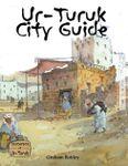 RPG Item: Ur-Turuk City Guide