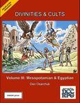 RPG Item: Divinities & Cults Volume III: Egyptian & Mesopotamian (DCC)